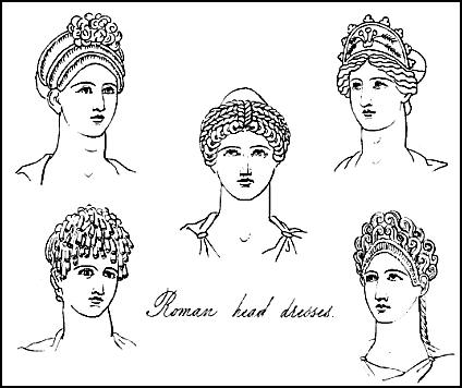 Hairstyles and Headdresses of Roman Ladies.